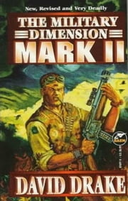 The Military Dimension: Mark II ebook by David Drake