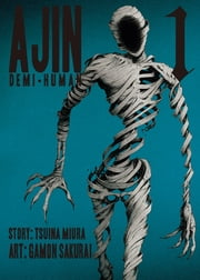 Ajin: Demi Human - Volume 1 ebook by Gamon Sakurai