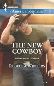 The New Cowboy ebook by Rebecca Winters