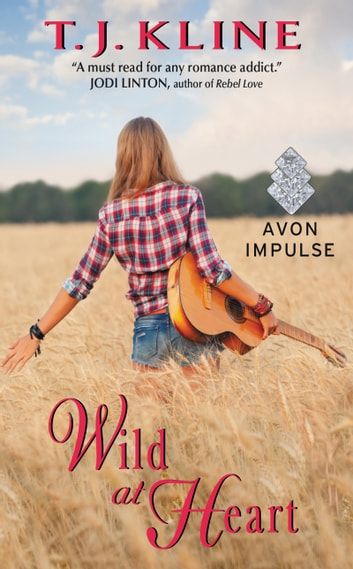 Wild at Heart ebook by T. J. Kline