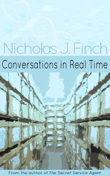 Conversations in Real Time ebook by Nicholas J. Finch