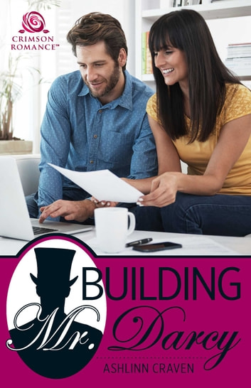Building Mr. Darcy ebook by Ashlinn Craven