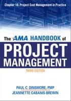The AMA Handbook of Project Management, Chapter 10 ebook by Paul C. DINSMORE