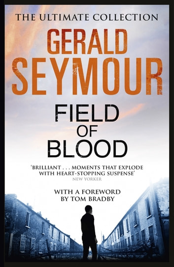 Field of Blood ebook by Gerald Seymour