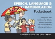 Speech, Language & Communication Pocketbook ebook by Mason, Victoria