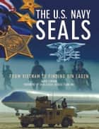 The U.S. Navy SEALS ebook by David Jordan,Dick Couch
