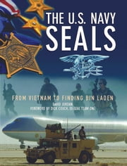 The U.S. Navy SEALS - From Vietnam to finding Bin Laden ebook by David Jordan,Dick Couch