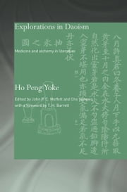 Explorations in Daoism - Medicine and Alchemy in Literature ebook by Ho Peng Yoke
