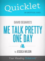 Quicklet on Me Talk Pretty One Day by David Sedaris ebook by Jessica Wilson