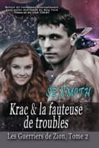 Krac & la fauteuse de troubles ebook by S.E. Smith