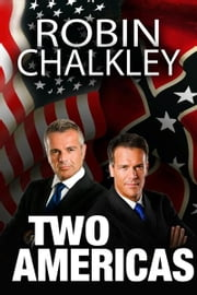 Two Americas ebook by Robin Chalkley