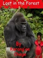 Lost in the Forest ebook by Karang'ae Chege