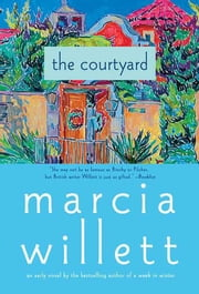 The Courtyard ebook by Marcia Willett