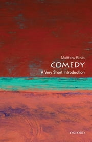 Comedy: A Very Short Introduction ebook by Matthew Bevis