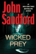 Wicked Prey ebook by John Sandford