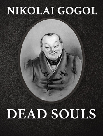 Dead Souls ebook by Nikolai Gogol