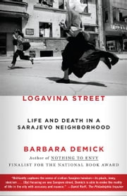 Logavina Street ebook by Barbara Demick