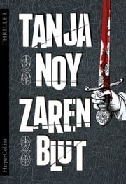 Zarenblut - Thriller ebook by Tanja Noy