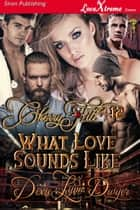Cherry Hill 12: What Love Sounds Like ebook by Dixie Lynn Dwyer