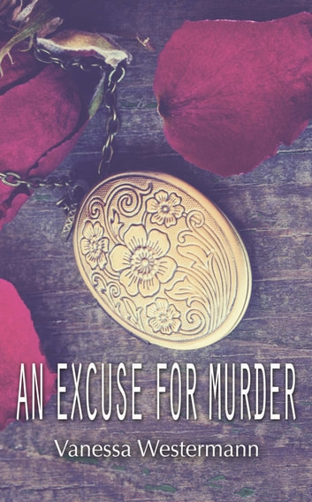 An Excuse For Murder ebook by Vanessa Westermann