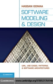 Software Modeling and Design ebook by Gomaa, Hassan