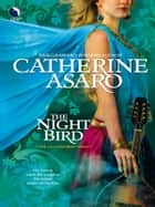 The Night Bird ebook by Catherine Asaro
