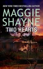 Two Hearts ebook by Maggie Shayne