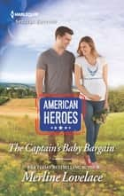 The Captain's Baby Bargain ebook by Merline Lovelace