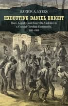 Executing Daniel Bright ebook by Barton A. Myers