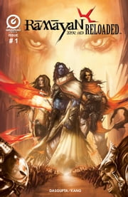RAMAYAN RELOADED (Series 2), Issue 1 ebook by Deepak Chopra,Shekhar Kapur,Shamik Dasgupta,Jeevan J. Kang