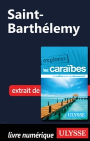 Saint-Barthélemy ebook by Collectif Ulysse