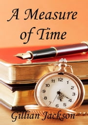 A Measure of Time ebook by Gillian Jackson