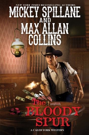 The Bloody Spur ebook by Mickey Spillane,Max Allan Collins