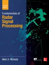 Fundamentals of Radar Signal Processing, Second Edition ebook by Mark A. Richards