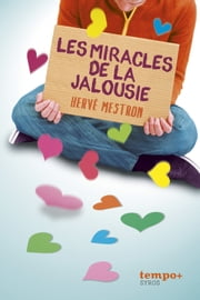 Les miracles de la jalousie ebook by Hervé Mestron