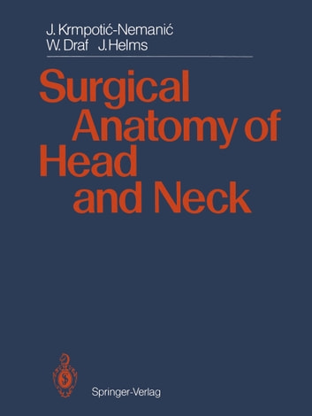 Surgical Anatomy of Head and Neck eBook by Jan Helms - 9783642718120 ...