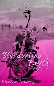 Unraveling Fayth - Devil's Knights, #8 ebook by Winter Travers