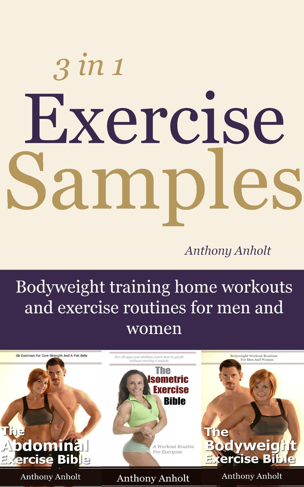 Exercise Samples: Bodyweight Training Home Workouts And Exercise Routines  For Men And Women ebook by Anthony Anholt - Rakuten Kobo