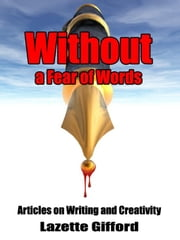 Without a Fear of Words ebook by Gifford, Lazette