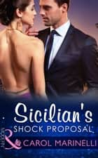 Sicilian's Shock Proposal (Mills & Boon Modern) (Playboys of Sicily, Book 1) ekitaplar by Carol Marinelli