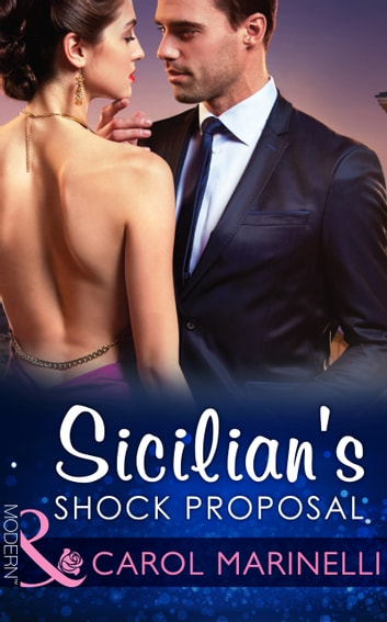 Sicilian's Shock Proposal (Mills & Boon Modern) (Playboys of Sicily, Book 1) ebook by Carol Marinelli