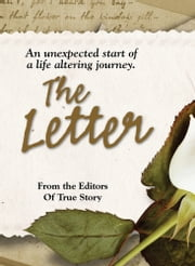 The Letter ebook by The Editors Of True Story And True Confessions