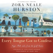 Every Tongue Got to Confess audiobook by Zora Neale Hurston