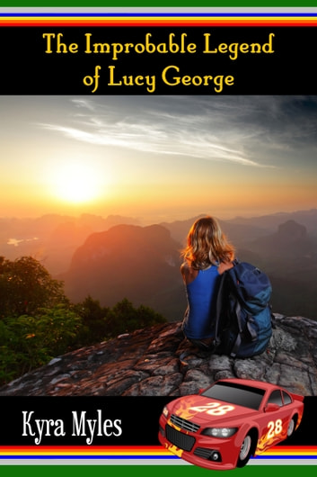 The Improbable Legend of Lucy George ebook by Kyra Myles