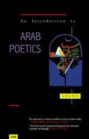 An Introduction to Arab Poetics ebook by Adonis