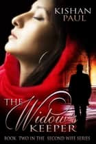 The Widow's Keeper ebook by Kishan Paul