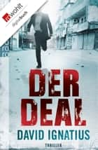 Der Deal ebook by David Ignatius, Thomas A. Merk