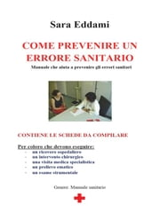 Come prevenire un errore sanitario ebook by Sara Eddami