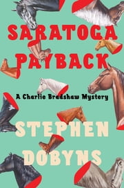 Saratoga Payback ebook by Stephen Dobyns