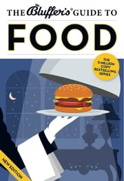 The Bluffer's Guide to Food ebook by Neil Davey